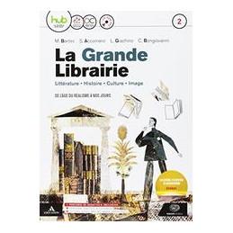 GRANDE LIBRAIRIE (LA) VOLUME 2 + CD AUDIO VOL. 2