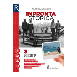 IMPRONTA STORICA 3 - LIBRO MISTO CON HUB LIBRO YOUNG VOL 3+LAVORO, IMPRESA, TERRITORIO+HUB LIBRO YOU