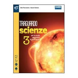 TRAGUARDO SCIENZE CLASSE 3 - LIBRO MISTO CON OPENBOOK VOLUME + EXTRAKIT + OPENBOOK VOL. 3