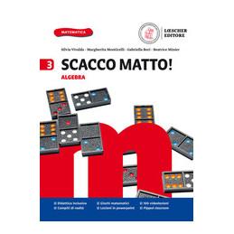 SCACCO MATTO! V 3 ALGEBRA +GEOMETRIA +SOS INVALSI Vol. 3