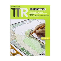TTR EDIZIONE VERDE - TECNOLOGIE E TECNICHE DI RAPPRESENTAZIONE GRAFICA INDIRIZZO AGRARIA, AGROALIMEN