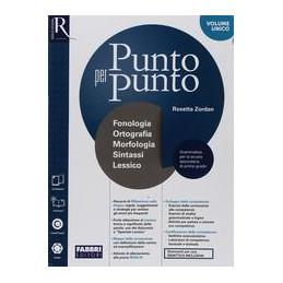 PUNTO PER PUNTO - LIBRO MISTO CON OPENBOOK MORFOLOGIA + QUAD. + SPECIALE LESSICO + MAPPE + ESAME DI