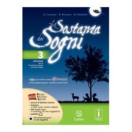 SOSTANZA DEI SOGNI (LA) VOL. 3 CON DVD + PERCORSI ATTR. IL `900+QUADERNO DELLE COMPETENZE 3 ON LINE