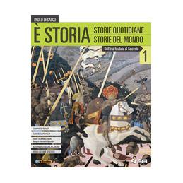 E` STORIA 1 + ATLANTE GEOSTORICO E DEL MONDO CONTEMPORANEO DALL`ETA` FEUDALE AL SEICENTO Vol. 1