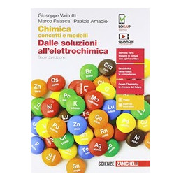 CHIMICA: CONCETTI E MODELLI 2ED. - DALLE SOLUZIONI ALL'ELETTROCHIMICA (LDM)  VOL. 2