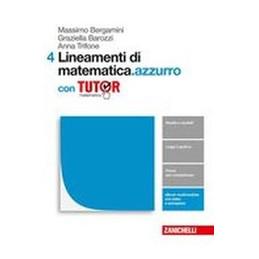 LINEAMENTI DI MATEMATICA.AZZURRO  - VOLUME 4 CON TUTOR (LDM)  Vol. 2