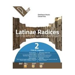 LATINAE RADICES VOL. 2 L`ETA` DI AUGUSTO