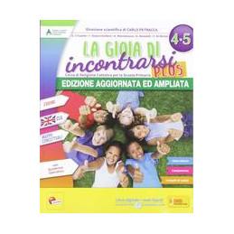 GIOIA DI INCONTRARSI PLUS 4 5 (LA)  Vol. U