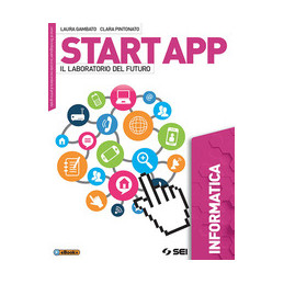 START APP - INFORMATICA IL LABORATORIO DEL FUTURO Vol. U