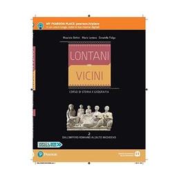 LONTANI VICINI 2 DALLA PREISTORIA ALLA ET Vol. 2
