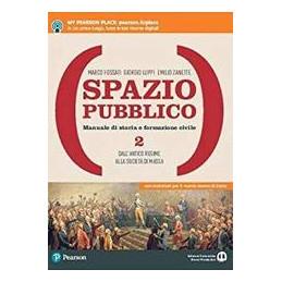 SPAZIO PUBBLICO 2 DALL`ANTICO REGIME ALLA SOCIETA` DI MASSA VOL. 2