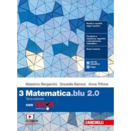 MATEMATICA BLU 2.0. CON TUTOR. PER LE SCUOLE SUPERIORI. CON E BOOK. CON ESPANSIONE ONLINE VOL.3