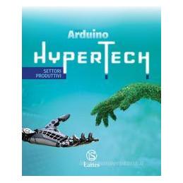 HYPERTECH DISEGNO+SETT.PROD. +QUADERNO DELLE COMP.DIG.+TAV. DIS.COST.SOL. ND Vol. U
