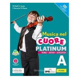 MUSICA NEL CUORE PLATINUM-VOL.A+EASY B(SU DVD)+EBOOK+VOL.B+EASY EB(SU DVD)+EB ND Vol. U