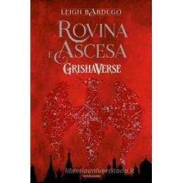 ROVINA E ASCESA. GRISHAVERSE