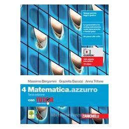 MATEMATICA.AZZURRO. CON TUTOR. PER LE SCUOLE SUPERIORI. CON E-BOOK. CON ESPANSIONE ONLINE. VOL. 4