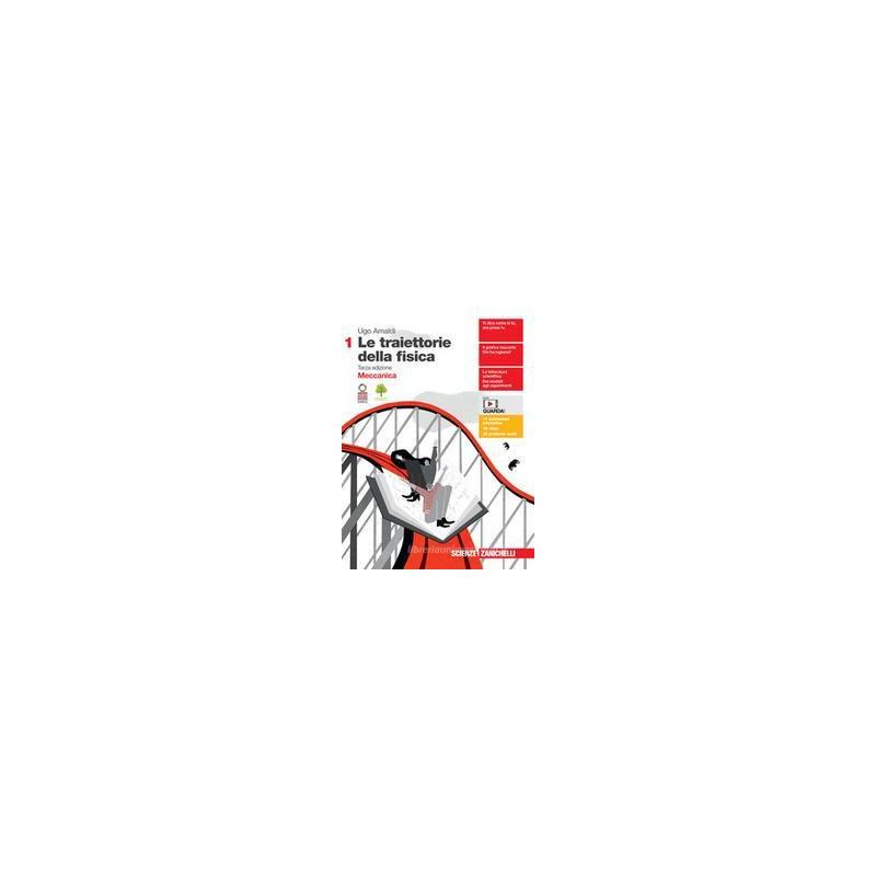TRAIETTORIE DELLA FISICA. PER LE SCUOLE SUPERIORI. CON E-BOOK. CON ESPANSIONE ONLINE (LE). VOL. 1