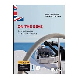 ON THE SEAS TECHNICAL ENGLISH FOR THE NAUTICAL WORLD Vol. U