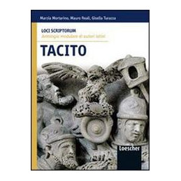 LOCI SCRIPTORUM. TACITO ANTOLOGIA MODULARE DI AUTORI LATINI Vol. U