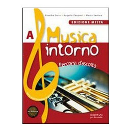 MUSICA INTORNO   EDIZIONE MISTA TOMO A + TOMO B + ESPANSIONE WEB + DVD Vol. U