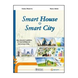 SMART HOUSE - SMART CITY NEW RESOURCES & GUIDELINES FOR SMART BUILDINGS AND LAND SURVEYORS TODAY Vol